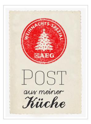 Post aus meiner Küche Weihnachts-Spezial